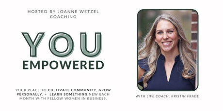 February YOU Empowered Networking Event For Women In Business tickets