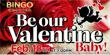 Be Our Valentine Baby! -  Bingo Party tickets
