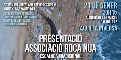 Presentació Associació Roca Nua - Aforament limitat tickets