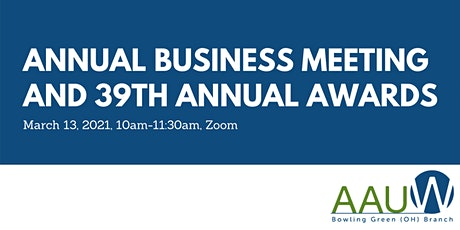 AAUW Bowling Green Branch Annual Business Meeting and 39th Annual Awards tickets
