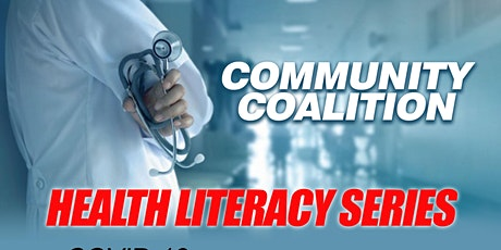 Health Literacy: Health Care Series COVID-19 Information and Updates tickets