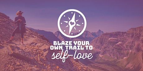 Vision Boards: Blaze Your Own Trail to Self-Love tickets