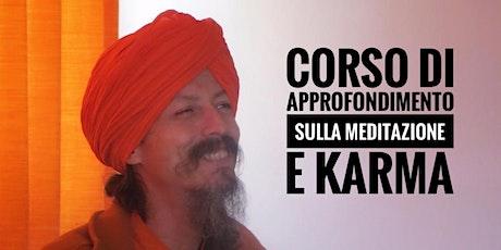 Corso di approfondimento sulla Meditazione e Karma con Dada Rainjitananda biglietti