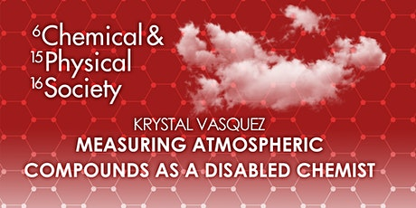 Measuring Atmospheric Compounds as a Disabled Chemist tickets