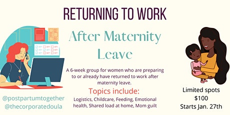 Returning to Work after Maternity Leave tickets