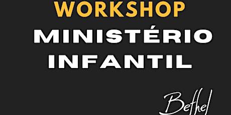 Workshop Ministério Infantil - Bethel - c/ Pra. Amy Gagnon ingressos