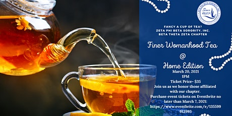 Finer Womanhood Tea @ Home Edition tickets