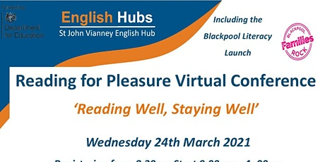 Reading for Pleasure Virtual Conference  'Reading Well, Staying Well' tickets