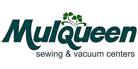 Mulqueen Sewing's First Annual Virtual Sewing, Quilting & Embroidery Expo tickets
