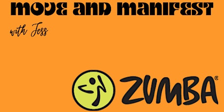 ZUMBA | Move and Manifest with Jess tickets