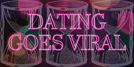 Dating Goes Viral tickets