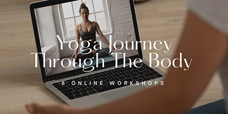 Yoga Journey Through The Body - 6 Online Workshops with Sharnelle & Joe tickets