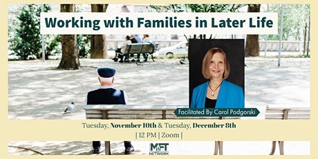 "RESCHEDULED December NYMFTN OpenMic: ""Working with Families in Later Life"" tickets"