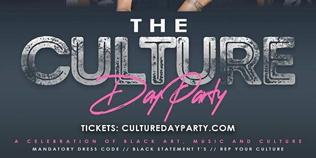 """The Culture"" Day Party (PART 2) T.Gaines/ K-Teezy BDay Bash tickets"