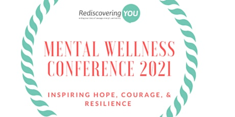 Mental Wellness Conference - Holistically Supporting Your Mental Health tickets