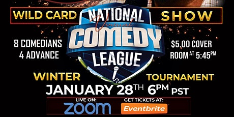 National Virtual Comedy League: WILD CARD ROUND - THU 1/28 at 6 pm PST tickets