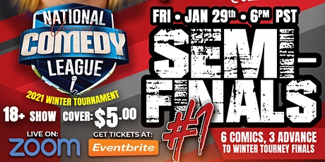 National Virtual Comedy League: SEMI #1 - FRI 1/29 at 6 pm PST tickets