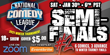 National Virtual Comedy League: SEMI #2 - SAT 1/30 at 6 pm PST tickets