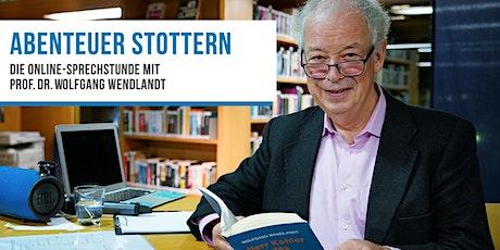 ABENTEUER STOTTERN. Das Online-Sprechstunde m. Prof. Dr. Wolfgang Wendlandt Tickets