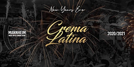 Crema Latina ✘ New Year's Eve ✘ Welcome 2022 Tickets