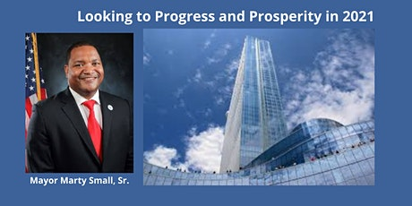 Looking to Progress and Prosperity in 2021 - Mayor Marty Small, Sr. tickets