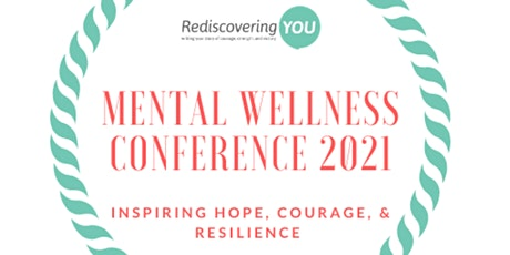 Mental Wellness Conference:  Courageous Conversations About Mental Health tickets