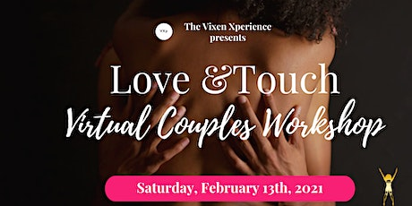 """""""Love & Touch"""" Couples Massage Virtual Workshop tickets"""