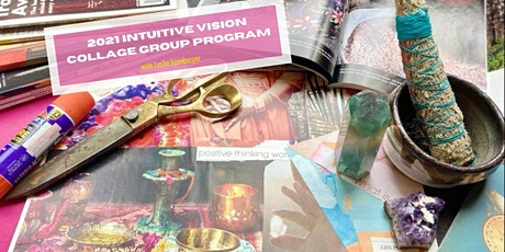 Start 2021 with Clarity & Conviction!  Intuitive Vision Collage #4 tickets
