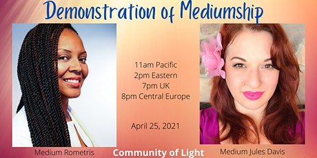 Demonstration of Mediumship with Rometris and Jules Davis tickets