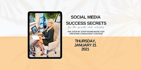 Social Media Success Secrets for the Private Club Industry, LIVE! tickets