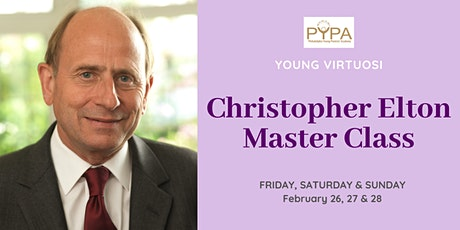 PYPA Young Virtuosi Master Class: Christopher Elton tickets