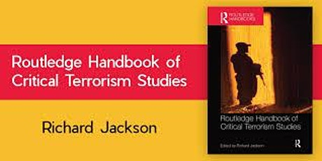 Why Counterterrorism Fails - a public talk by Professor Richard Jackson tickets