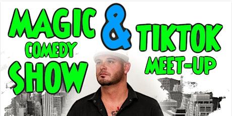 MAGIC SHOW + TIKTOK MEET-UP tickets