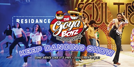 Keep Dancing Show by GoyaBoyz - Come dance Soul Train Style! tickets