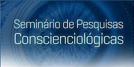 Seminário de Pesquisas Conscienciológicas ingressos