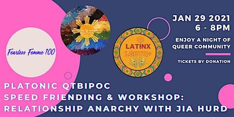 Platonic qtBIPOC Speed Friending & Relationship Anarchy tickets