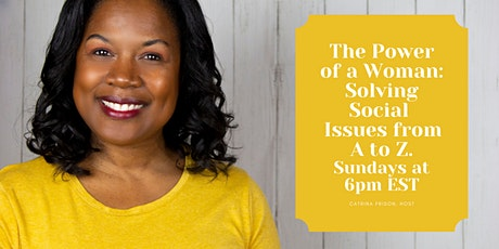 Power of a Woman: Solving Social Issues from A to Z tickets