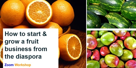 How to start a successful FRUIT farm from the Diaspora tickets