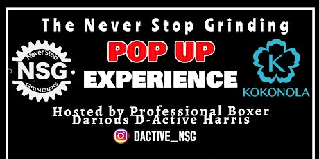 The Never Stop Grinding Pop-Up Experience tickets
