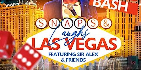 Snaps & Laughs Las Vegas - Sir Alex's Birthday Bash tickets