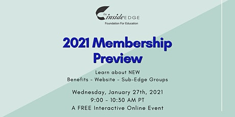 2021 Membership Preview   The Inside Edge tickets