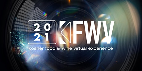 KFWV Kosher Food and Wine Experience 2021 tickets