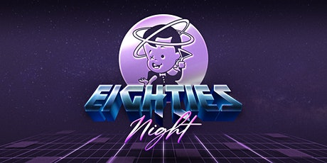 Eighties Night tickets
