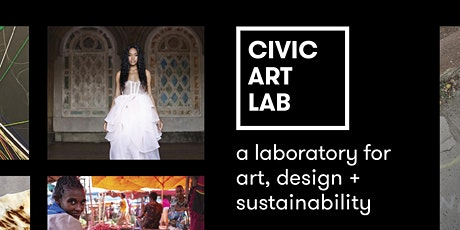 Civic Art Lab 2021: Whole Systems | Sustainability and Design Symposium tickets