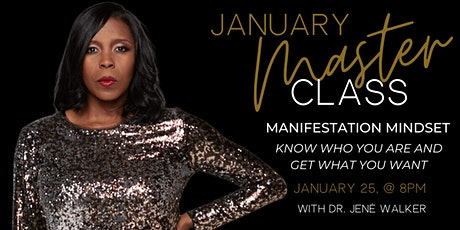 Manifestation Mindset: Know Who You Are and Get What You Want tickets