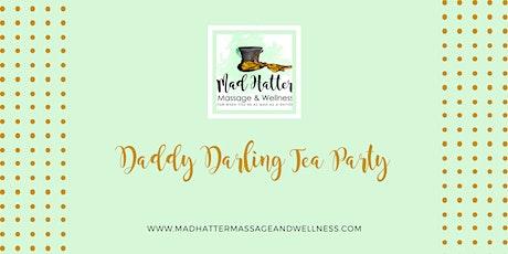 Daddy Darling Tea Party tickets