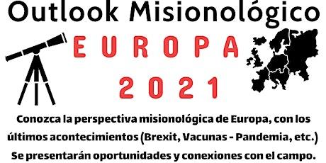 Outlook Misionológico de  Europa 2021. entradas