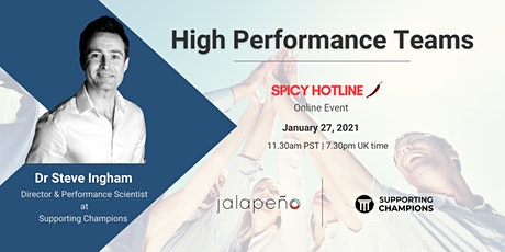 Spicy Hotline Event: High Performance Teams tickets
