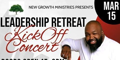 Leadership Retreat Kickoff Concert: Ft Bishop Cortez Vaughn tickets