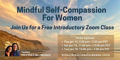 Mindful Self-Compassion for Women Free Introductory Class tickets
